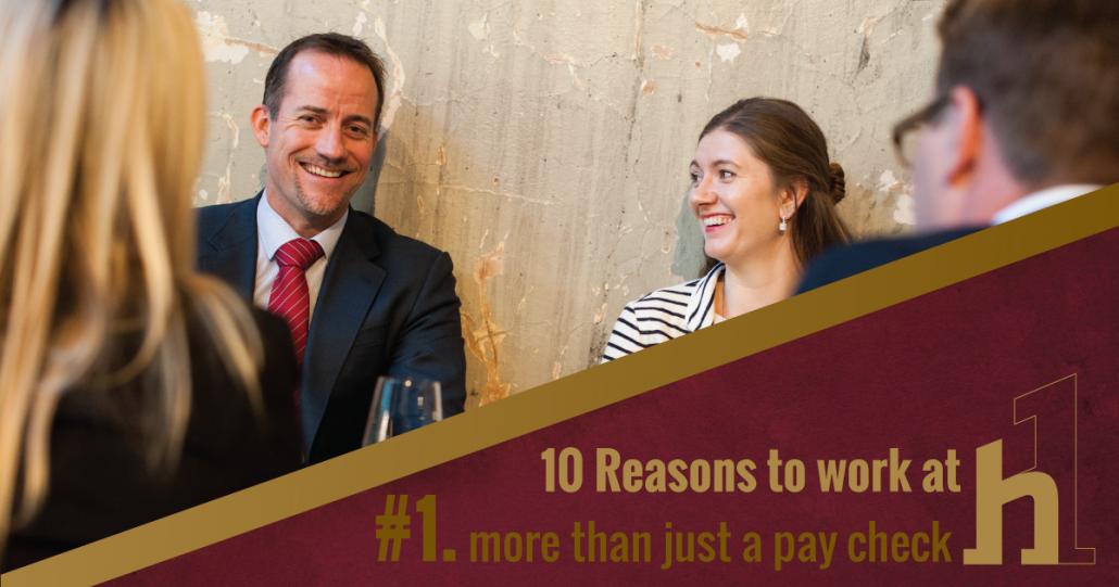 10 Reasons to Work at HorizonOne More than just a pay check