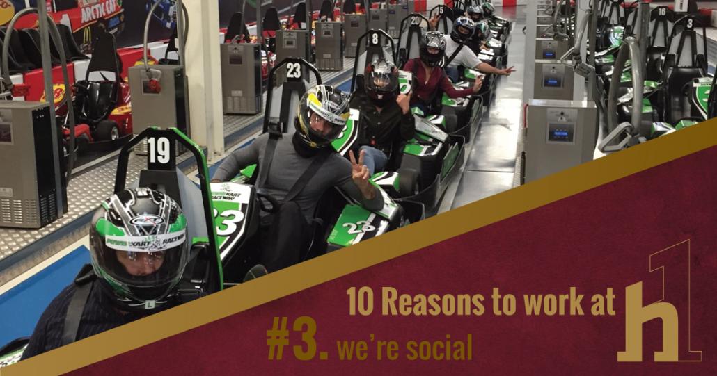 10 Reasons to Work at HorizonOne We're Social