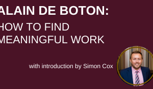 Alain de Boton: how to find meaningful work