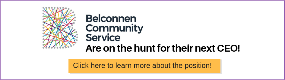 Why Leaders are Being Drawn to the Community Services Sector. Penny Daikin, member of the Board of Belconnen Community Services (BCS), says it's a challenging yet exciting time for the NFP sector. Partnering with HorizonOne Recruitment for CEO opportunity