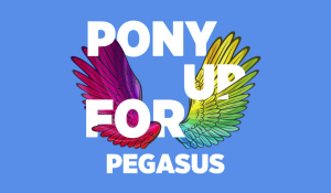 Pony Up for Pegasus